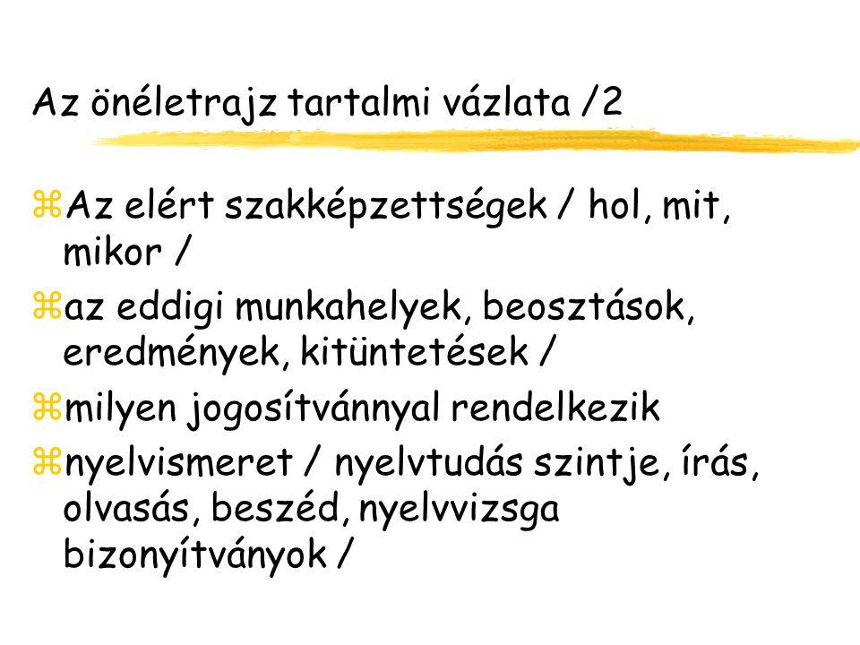 Az önéletrajz tartalmi vázlata /2
