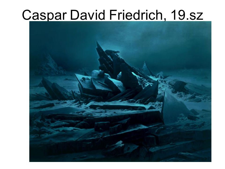 Caspar David Friedrich, 19.sz