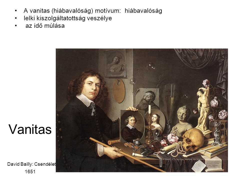 Vanitas David Bailly: Csendélet, 1651