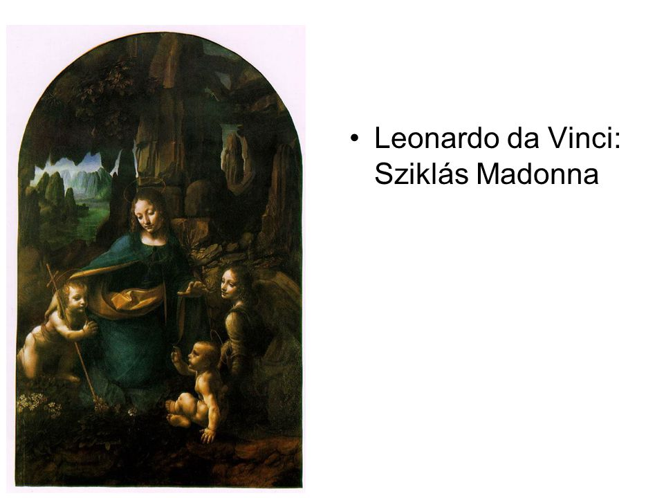 Leonardo da Vinci: Sziklás Madonna