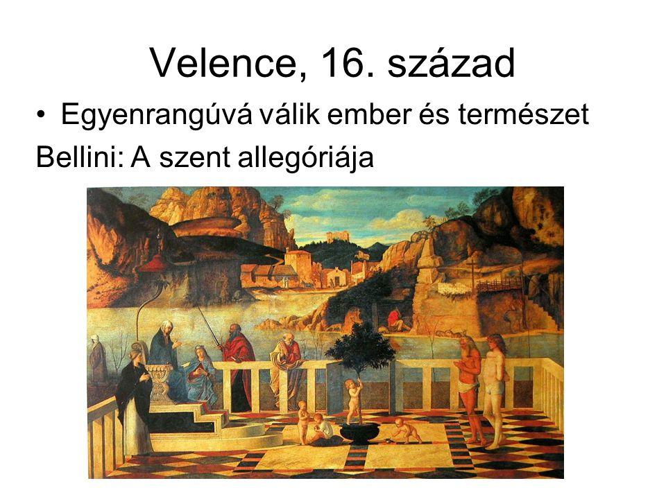 Velence, 16. század Egyenrangúvá válik ember és természet