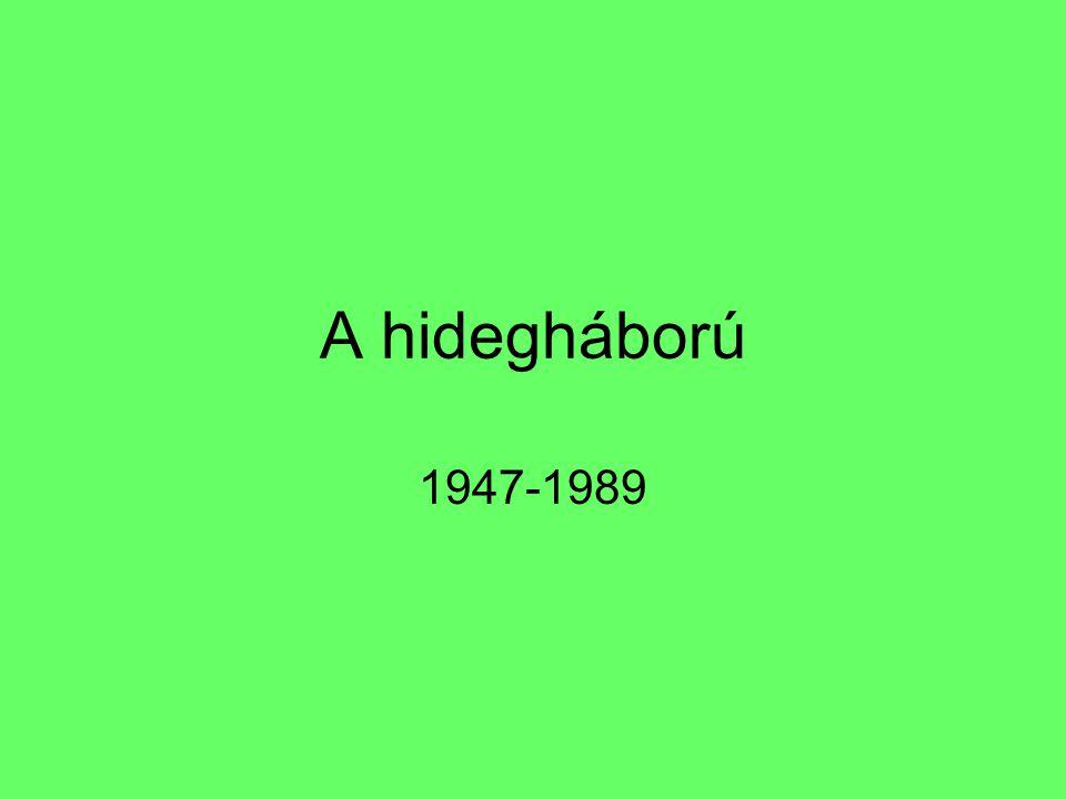 A hidegháború 1947-1989