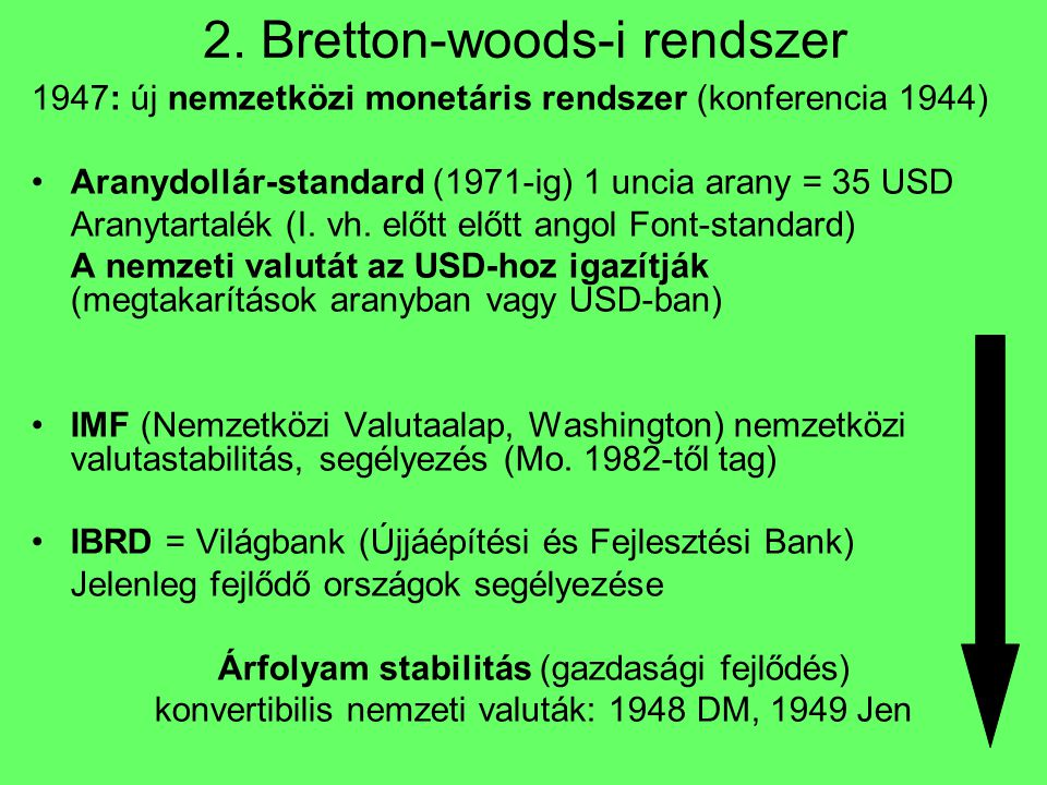 2. Bretton-woods-i rendszer