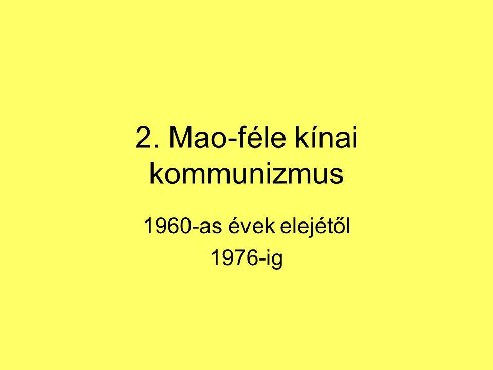 2. Mao-féle kínai kommunizmus
