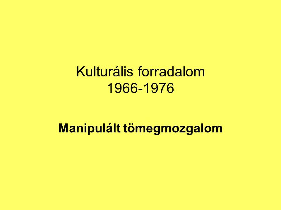Kulturális forradalom 1966-1976