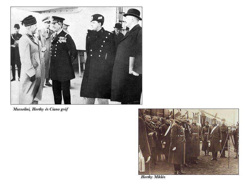 Mussolini, Horthy és Ciano gróf