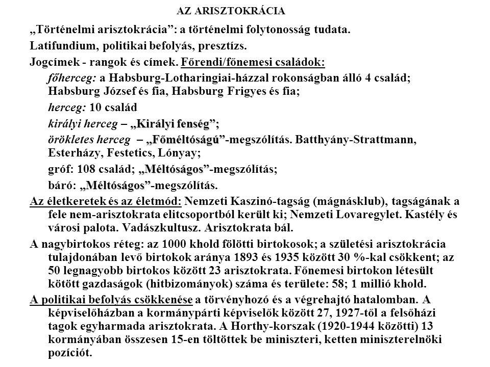 """""""Történelmi arisztokrácia : a történelmi folytonosság tudata."""