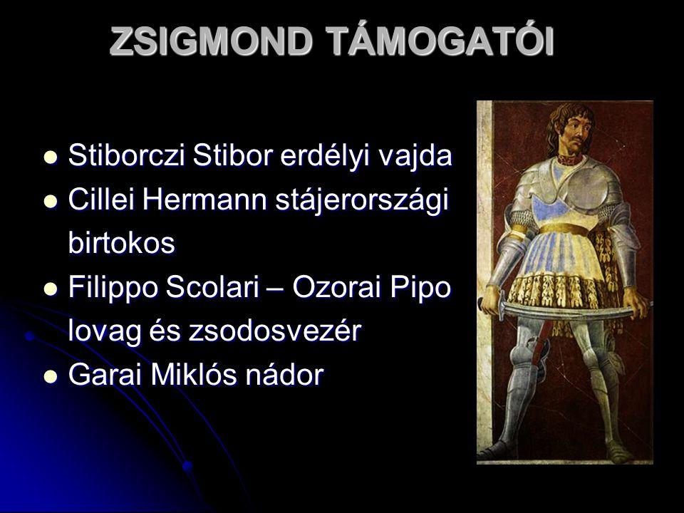 ZSIGMOND TÁMOGATÓI Stiborczi Stibor erdélyi vajda