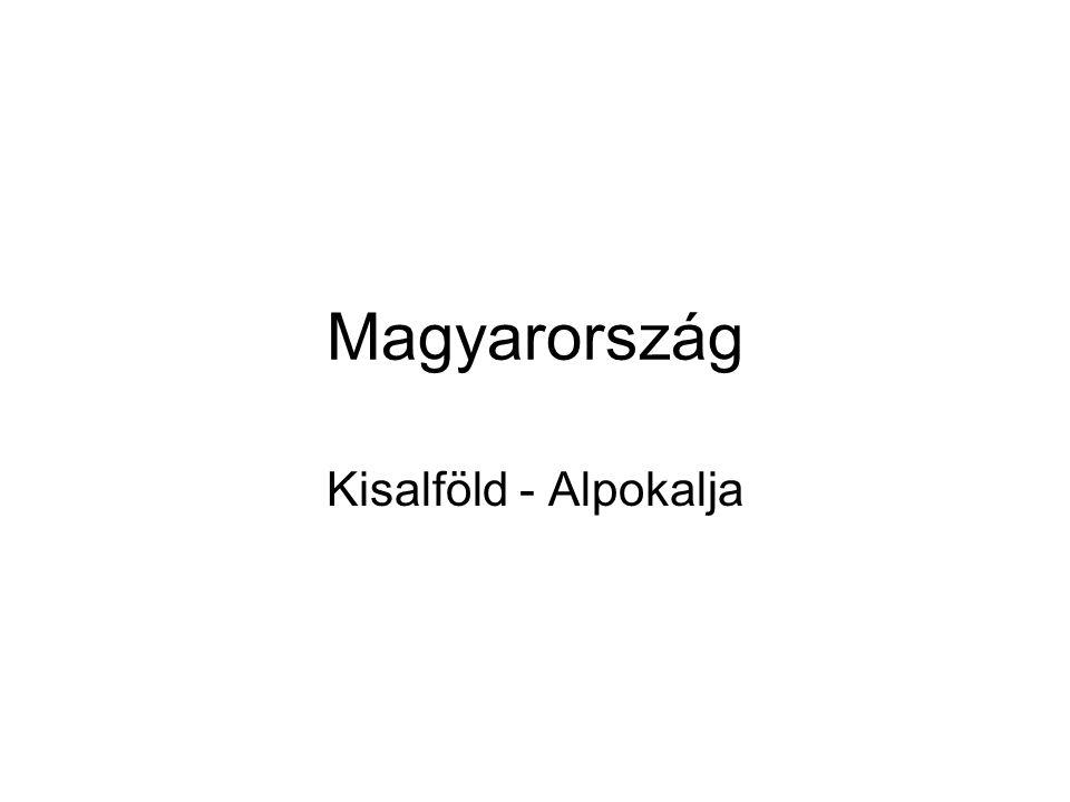 Magyarország Kisalföld - Alpokalja