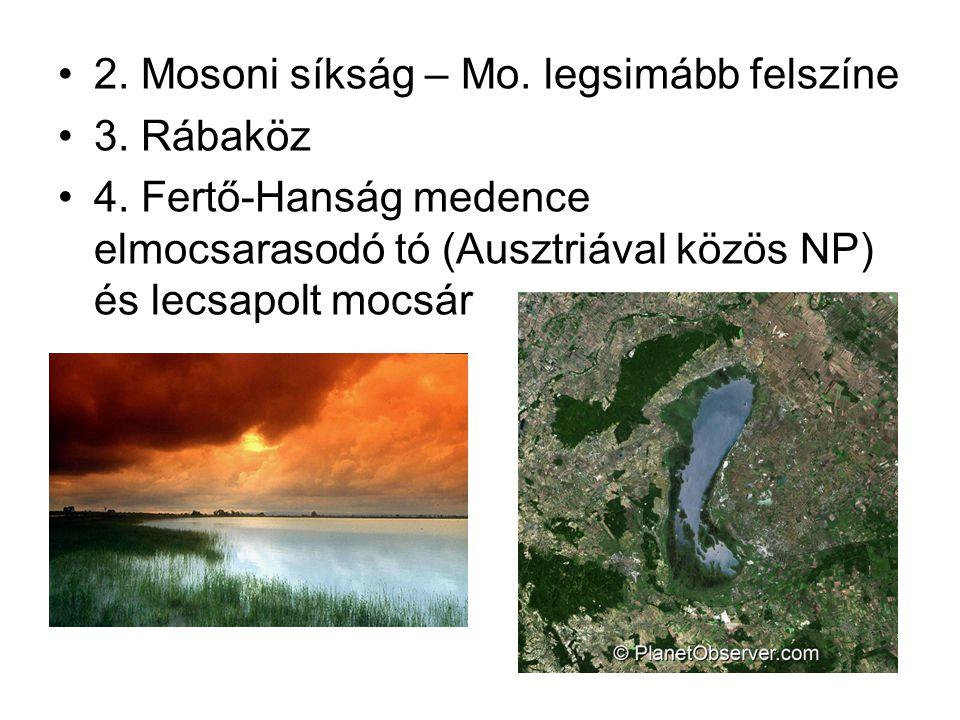 2. Mosoni síkság – Mo. legsimább felszíne