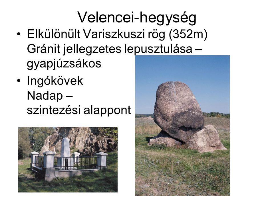 Velencei-hegység Elkülönült Variszkuszi rög (352m) Gránit jellegzetes lepusztulása – gyapjúzsákos.
