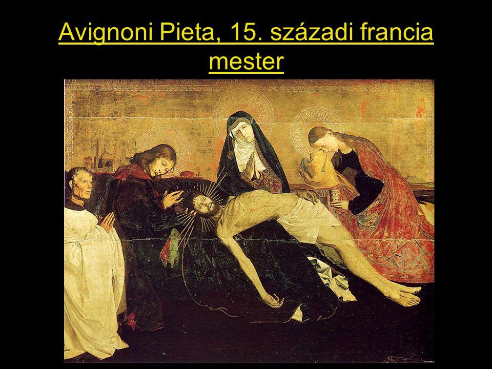 Avignoni Pieta, 15. századi francia mester