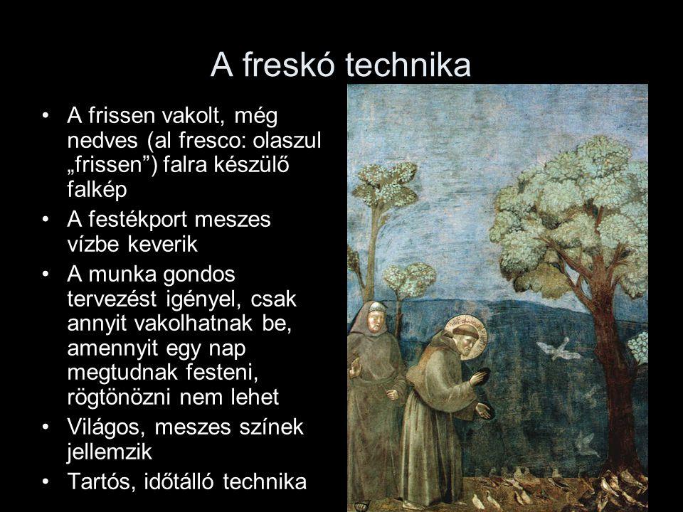 """A freskó technika A frissen vakolt, még nedves (al fresco: olaszul """"frissen ) falra készülő falkép."""