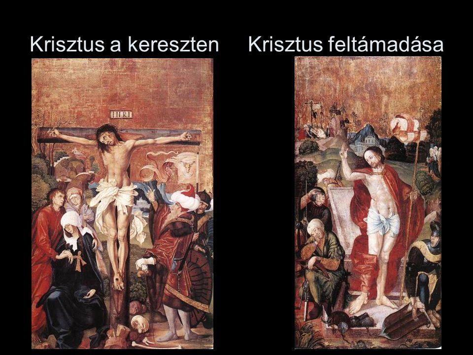 Krisztus a kereszten Krisztus feltámadása