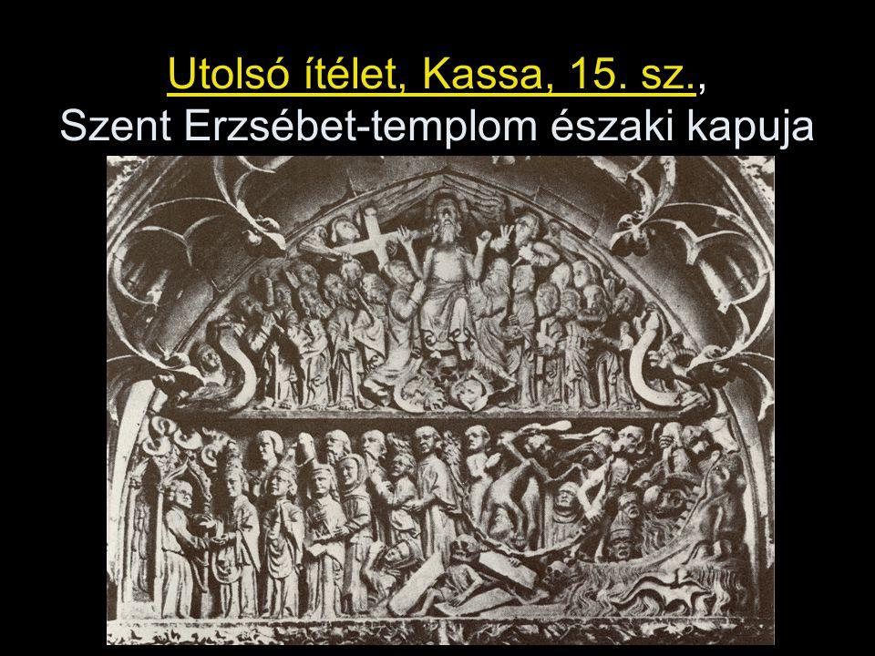 Utolsó ítélet, Kassa, 15. sz., Szent Erzsébet-templom északi kapuja