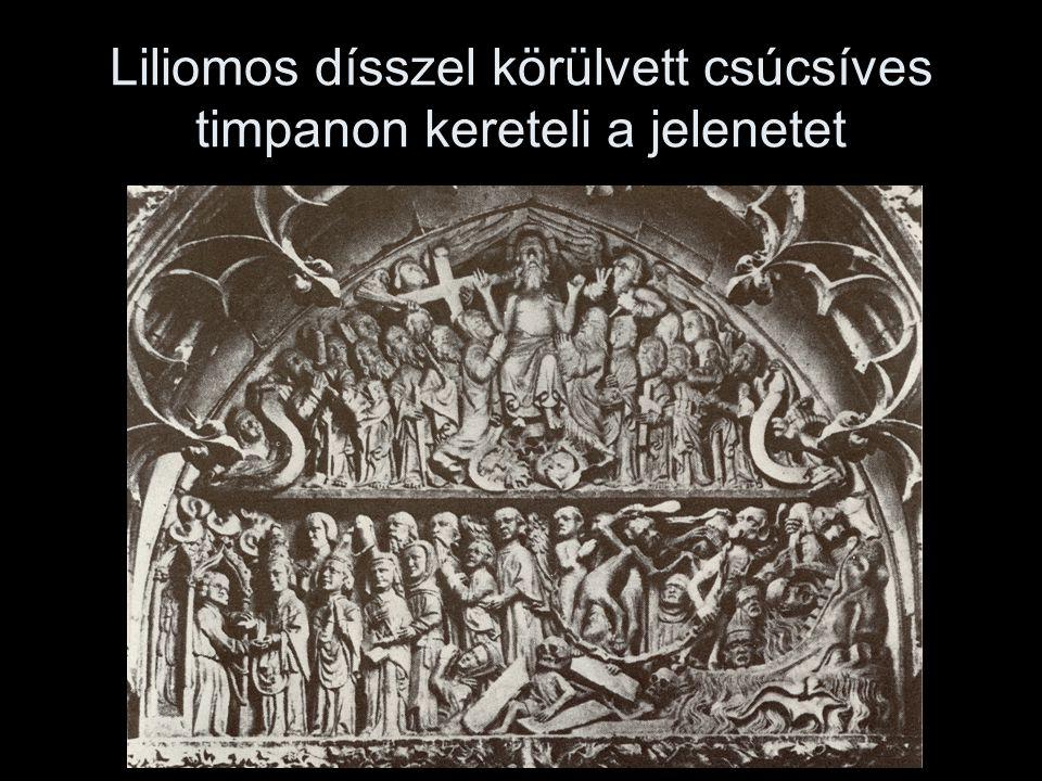 Liliomos dísszel körülvett csúcsíves timpanon kereteli a jelenetet