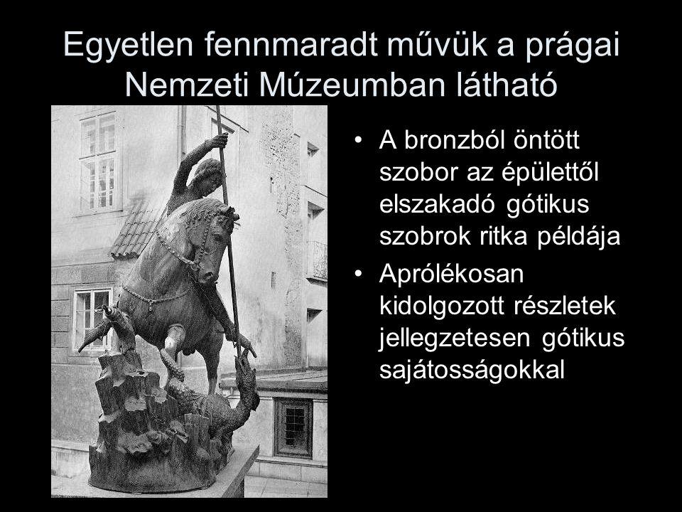 Egyetlen fennmaradt művük a prágai Nemzeti Múzeumban látható