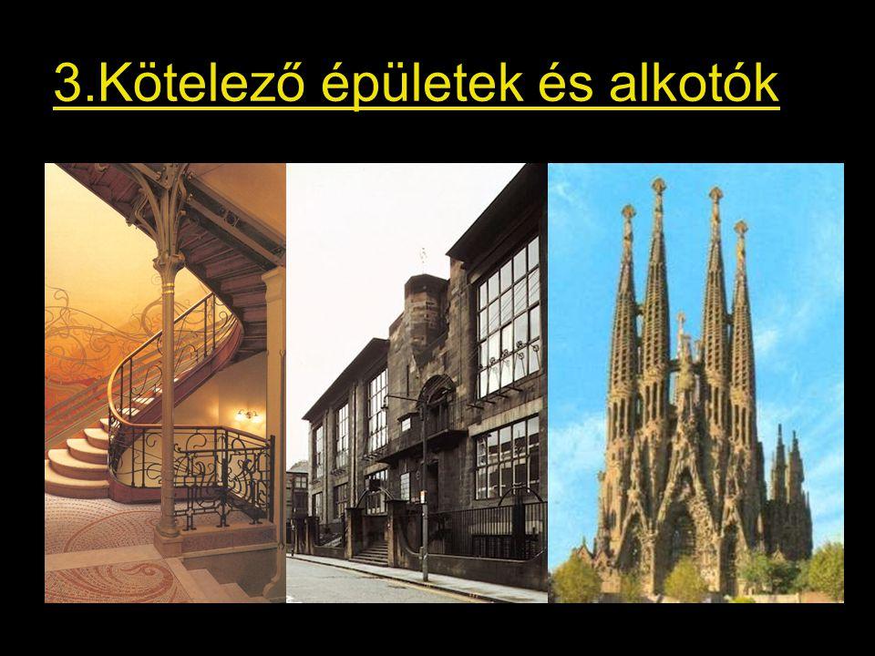 3.Kötelező épületek és alkotók