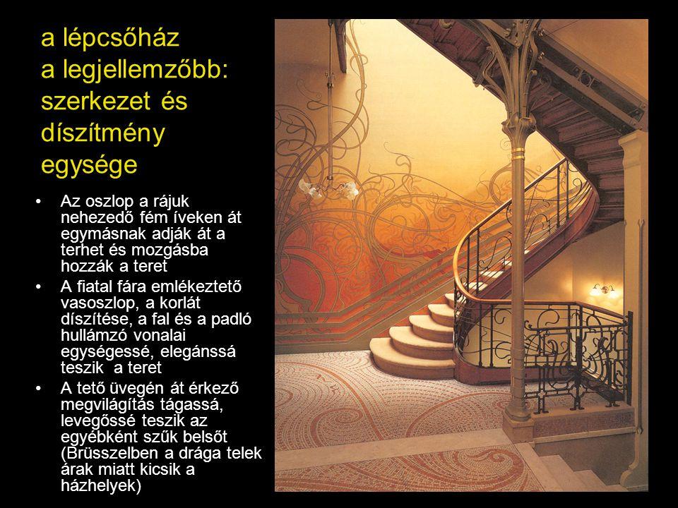 a lépcsőház a legjellemzőbb: szerkezet és díszítmény egysége