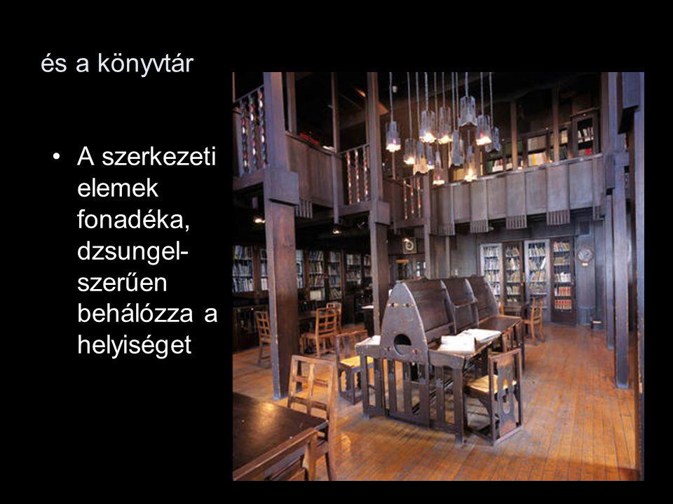 és a könyvtár A szerkezeti elemek fonadéka, dzsungel-szerűen behálózza a helyiséget