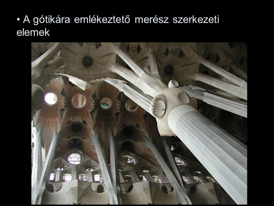 A gótikára emlékeztető merész szerkezeti elemek
