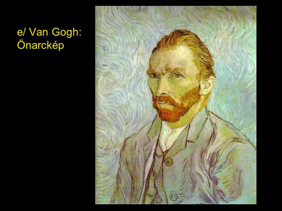 e/ Van Gogh: Önarckép