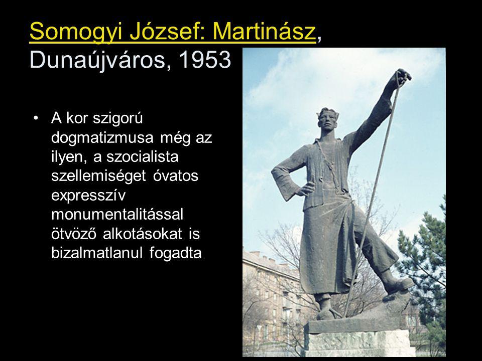 Somogyi József: Martinász, Dunaújváros, 1953