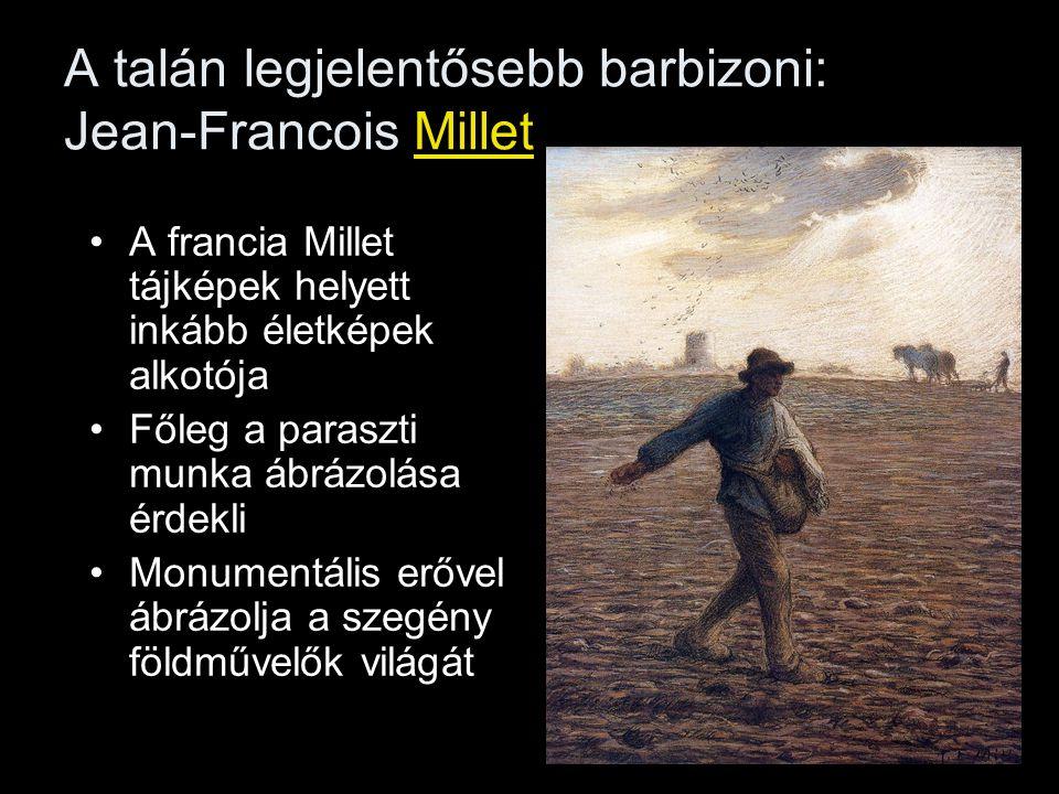 A talán legjelentősebb barbizoni: Jean-Francois Millet