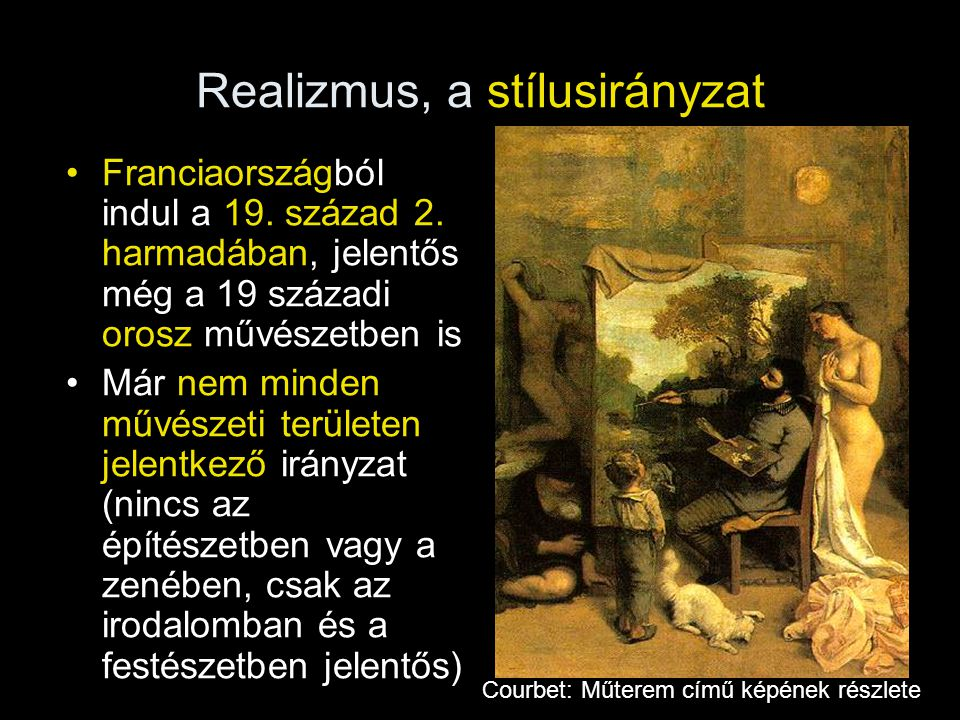 Realizmus, a stílusirányzat