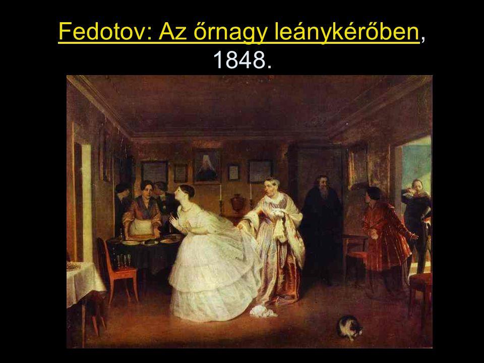 Fedotov: Az őrnagy leánykérőben, 1848.
