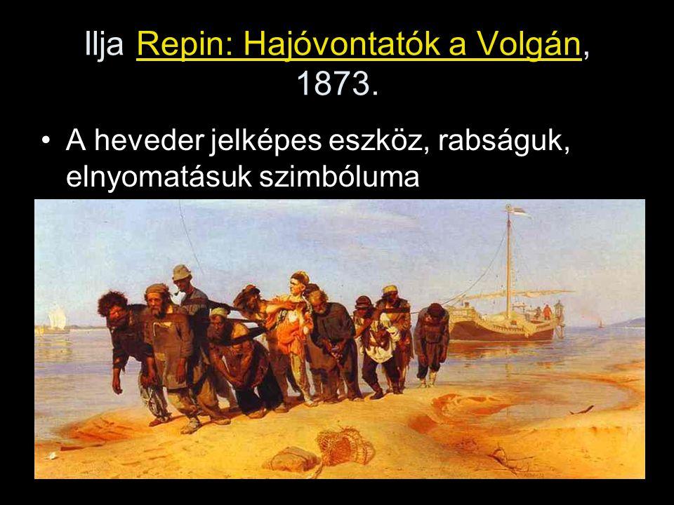 Ilja Repin: Hajóvontatók a Volgán, 1873.