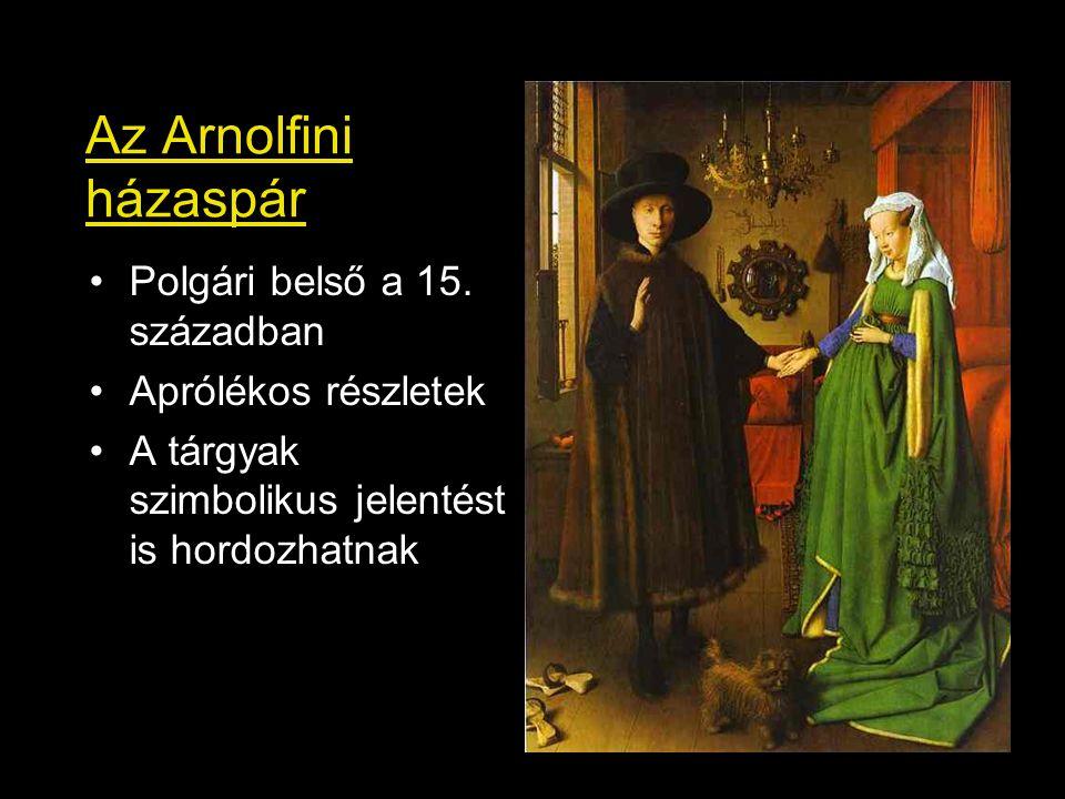 Az Arnolfini házaspár Polgári belső a 15. században