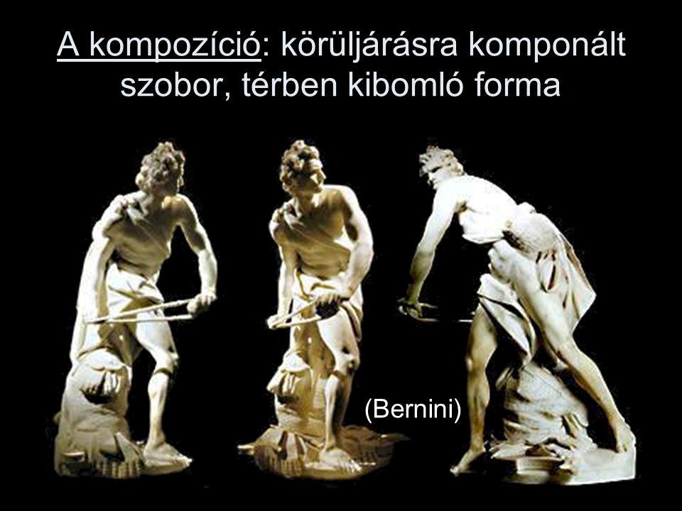 A kompozíció: körüljárásra komponált szobor, térben kibomló forma