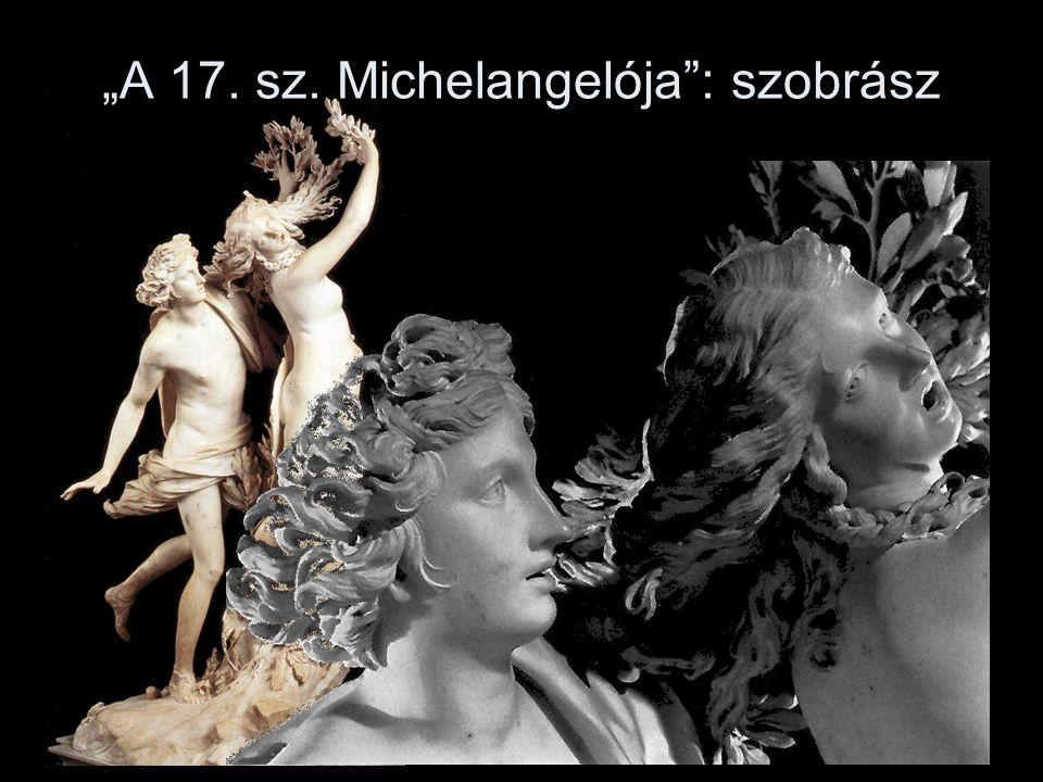 """""""A 17. sz. Michelangelója : szobrász"""