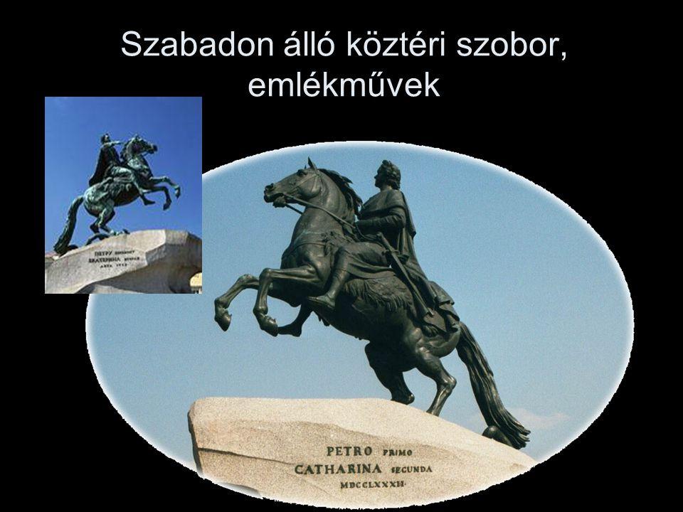 Szabadon álló köztéri szobor, emlékművek