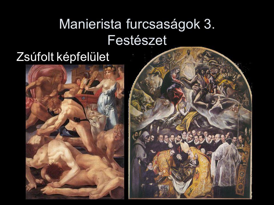 Manierista furcsaságok 3. Festészet