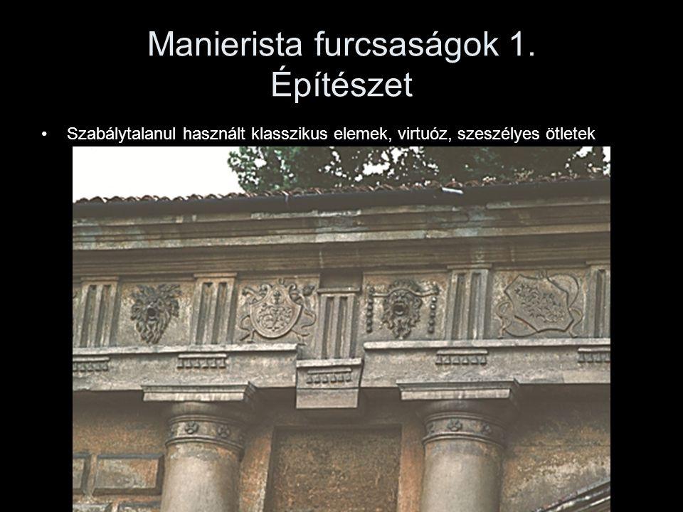 Manierista furcsaságok 1. Építészet