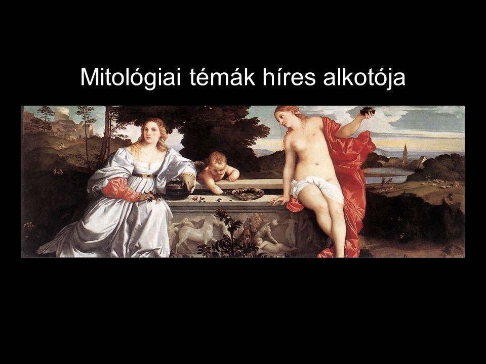 Mitológiai témák híres alkotója