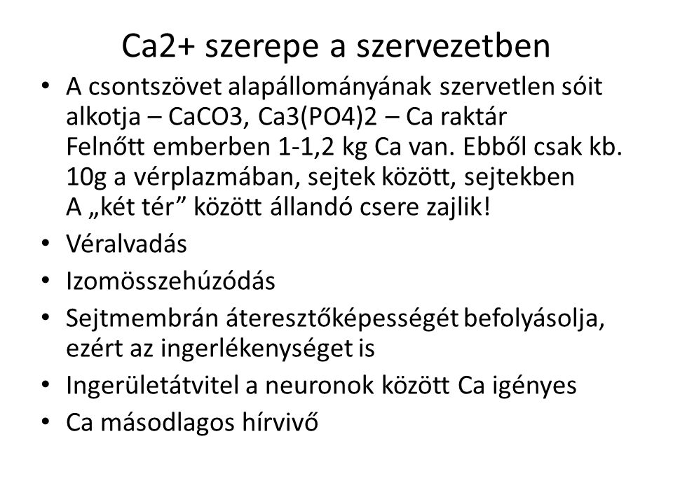 Ca2+ szerepe a szervezetben