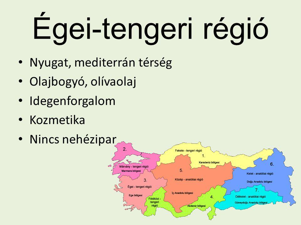 Égei-tengeri régió Nyugat, mediterrán térség Olajbogyó, olívaolaj