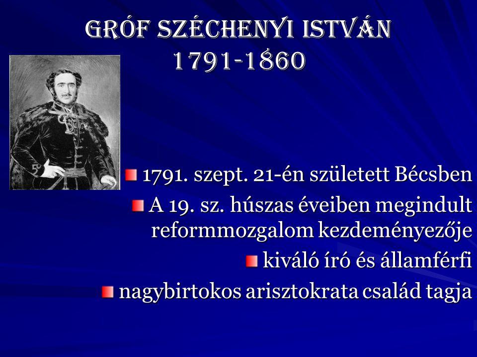 Gróf Széchenyi István 1791-1860