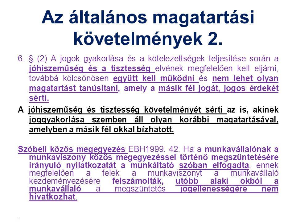 Az általános magatartási követelmények 2.