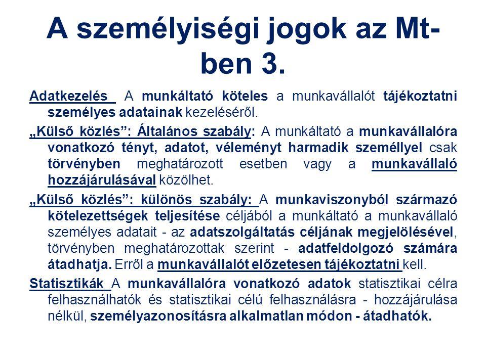 A személyiségi jogok az Mt-ben 3.