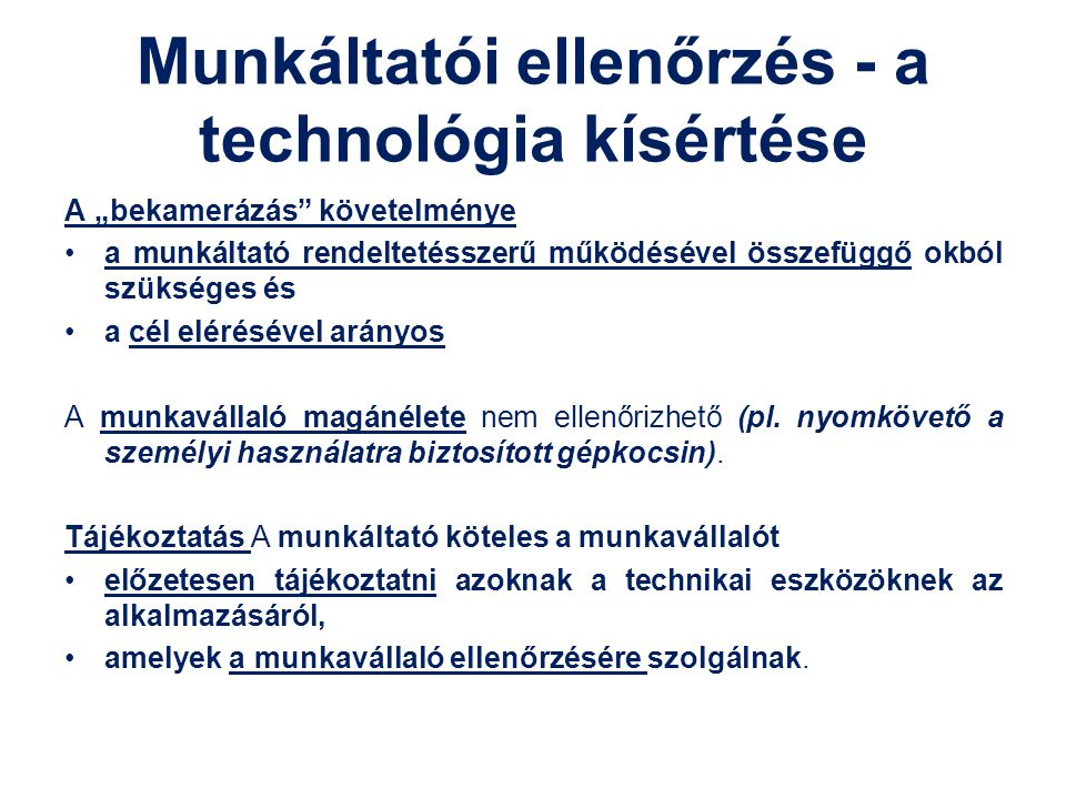 Munkáltatói ellenőrzés - a technológia kísértése
