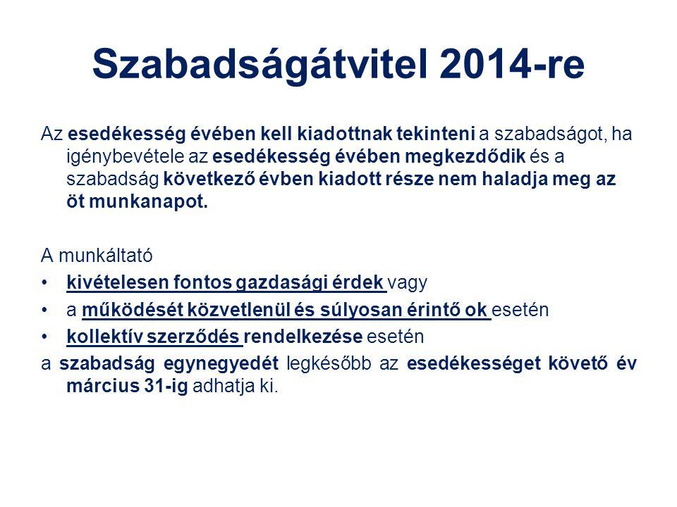 Szabadságátvitel 2014-re