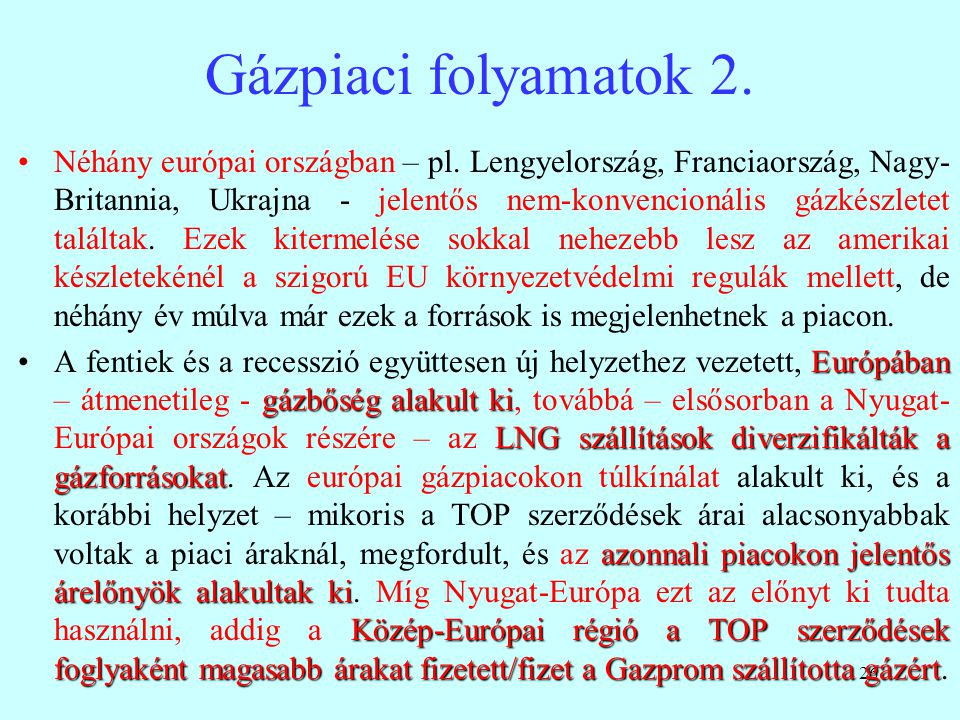 Gázpiaci folyamatok 2.