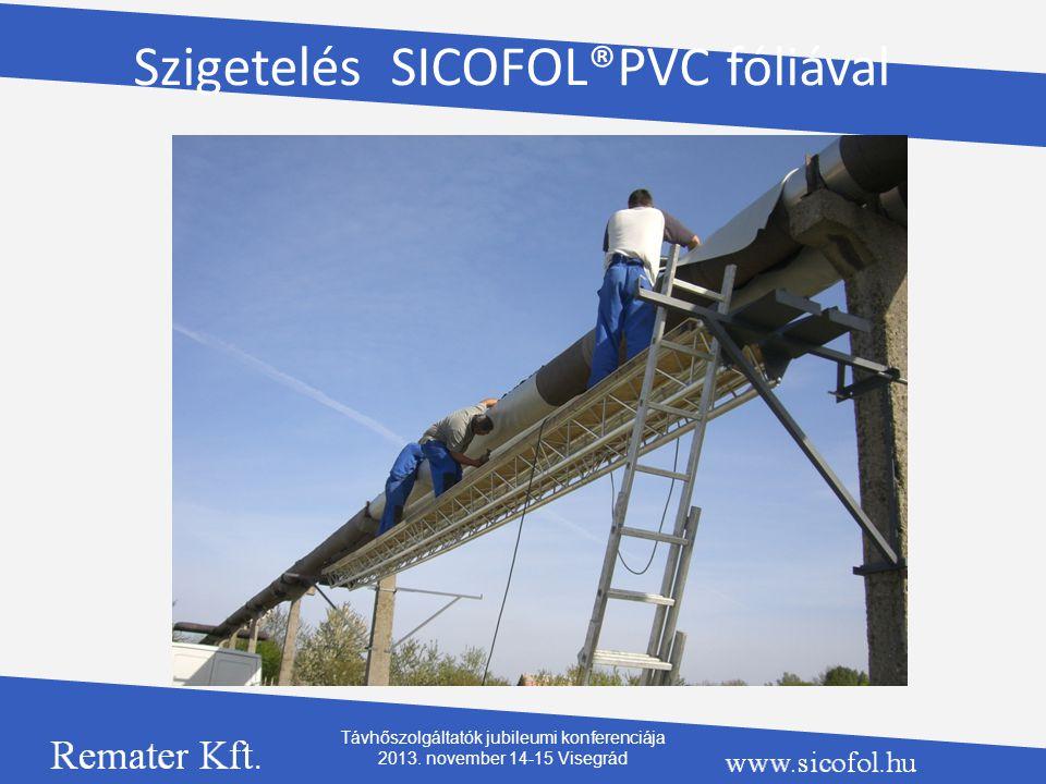 Szigetelés SICOFOL®PVC fóliával