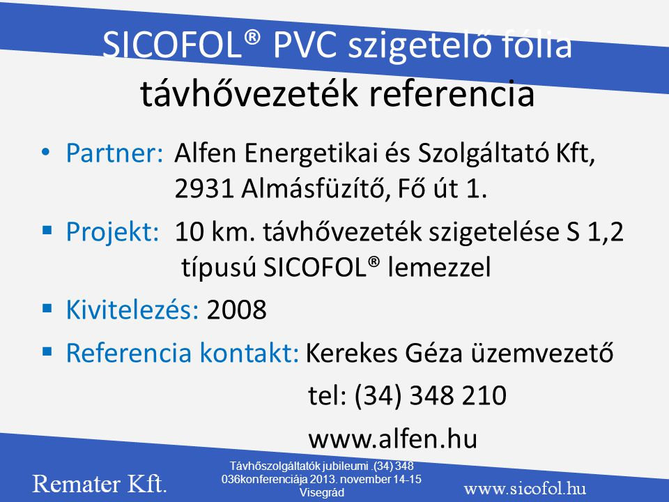 SICOFOL® PVC szigetelő fólia távhővezeték referencia