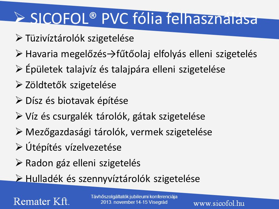 SICOFOL® PVC fólia felhasználása