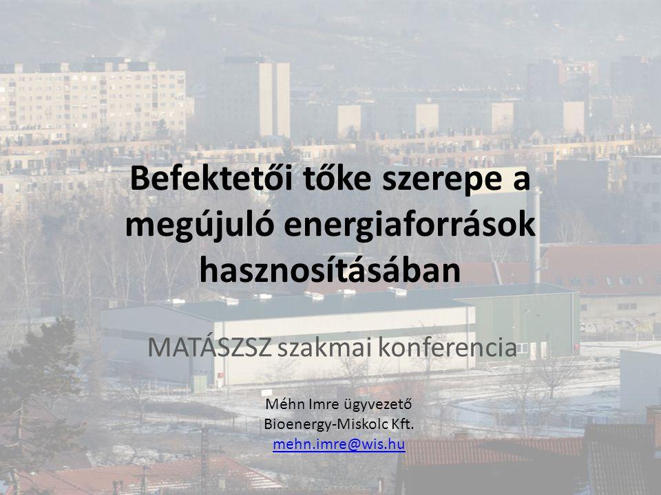 Befektetői tőke szerepe a megújuló energiaforrások hasznosításában